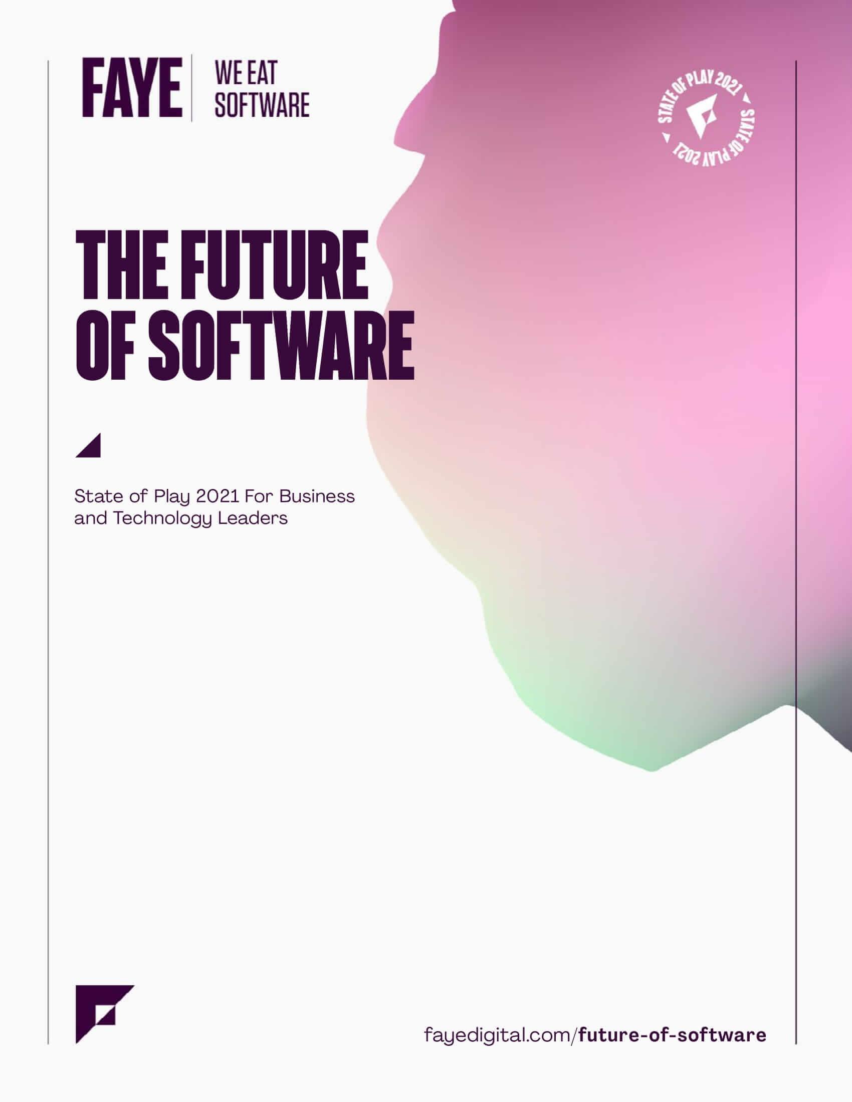 Faye Future of Software Report